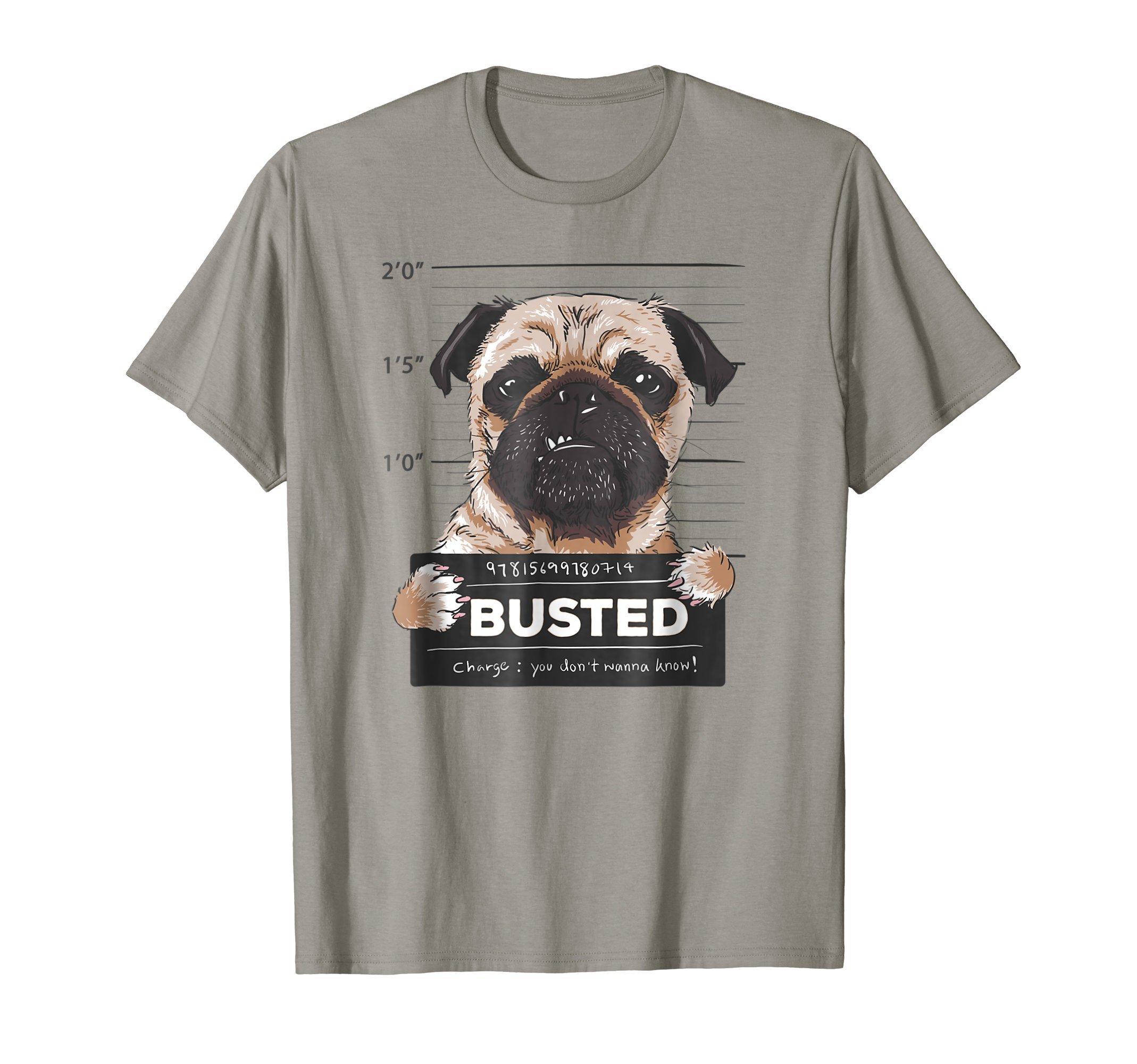Busted-Pug-Humor-Funny-T-Shirt-Shirt-Tee-Gift