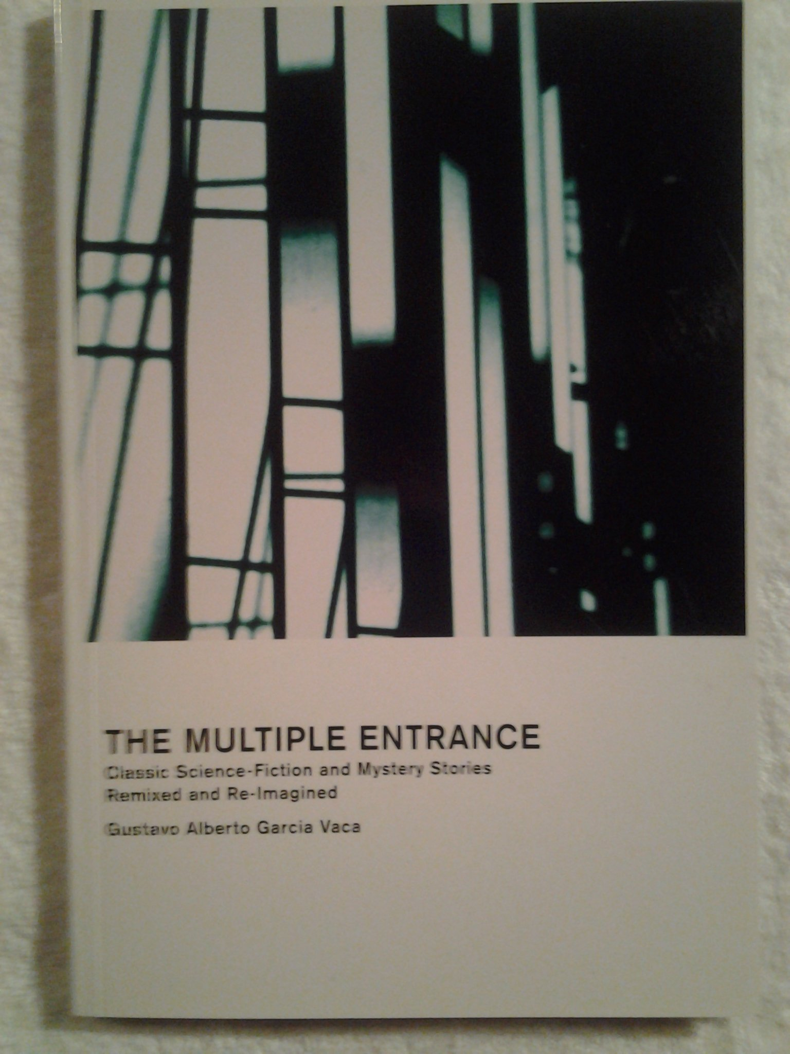 Download The Multiple Entrance: Classic Science-Fiction and Mystery Stories Remixed and Re-Imagined pdf epub