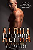 His Needs: (A Bad Boy Billionaire Novel) (Billionaire Alpha Book 2)