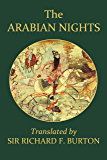 The Arabian Nights Complete and Unabridged (Unexpurgated Edition) (Halcyon Classics)