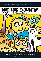 Animals, Animals, Animals! Mad Libs Junior Paperback