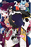 Overlord: The Undead King Oh! Vol. 2 (English Edition)