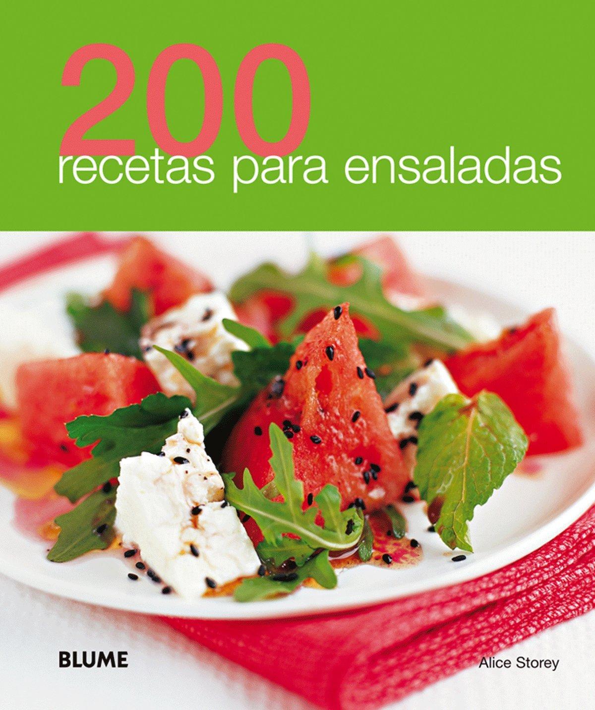 200 recetas para ensaladas (Spanish Edition): Alice Storey: 9788480769020:  Amazon.com: Books