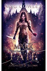 Mark of Fate (Chronicles of Pelenor: Rise of Saradon Book 4) Kindle Edition
