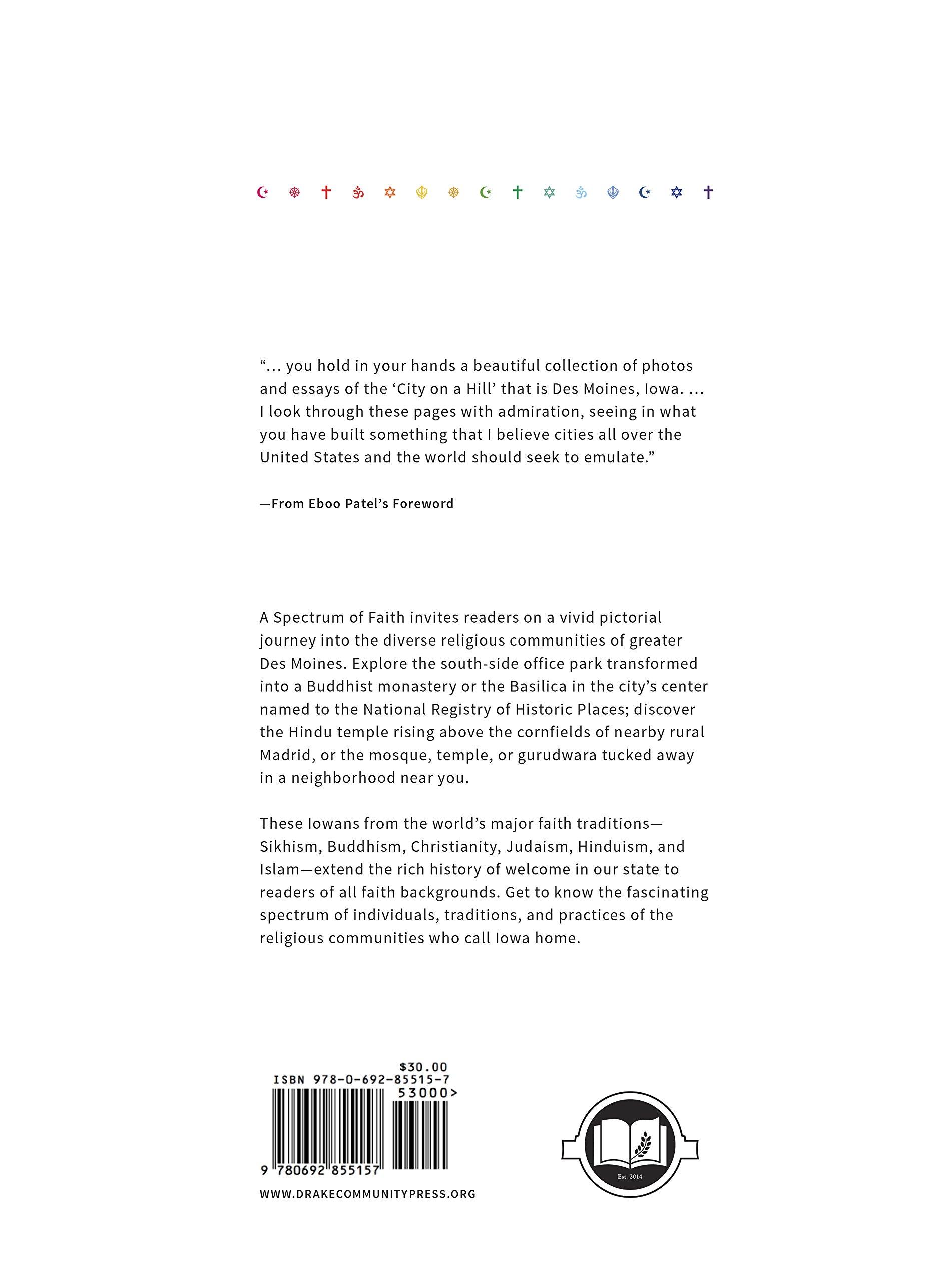 A Spectrum of Faith Religions of the World in Americau0027s Heartland Drake Community Press Timothy D. Knepper Eboo Patel Bob Blanchard 9780692855157 ...  sc 1 st  Amazon.com & A Spectrum of Faith: Religions of the World in Americau0027s Heartland ... azcodes.com