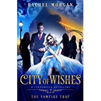 City of Wishes 2: The Vampire Trap (English Edition)
