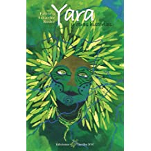 Yara: y otras historias (Spanish Edition) Sep 20, 2018