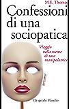 Confessioni di una sociopatica: Viaggio nella mente di una manipolatrice (Gli specchi)