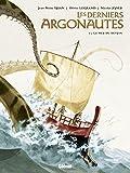 Les derniers Argonautes, Tome 2 : La mer du destin