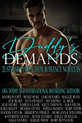 Daddy's Demands: Twenty-Five Steamy Daddy Dom Romance Novellas
