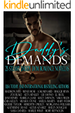 Daddy's Demands: Twenty-Five Steamy Daddy Dom Romance Novellas