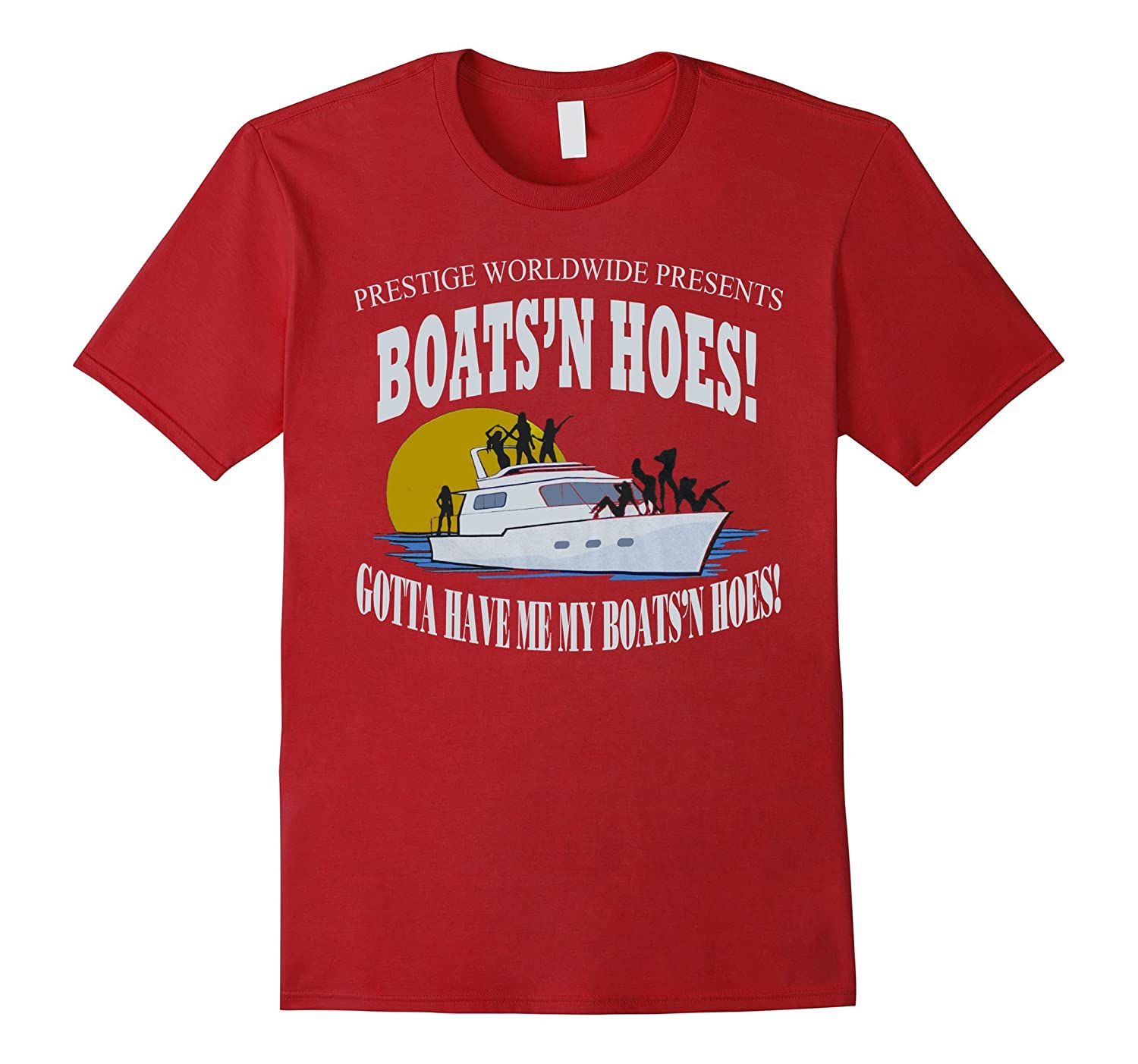 Boats N Hoes Prestige Worldwide Catalina Wine Funny Shirt