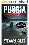 Phobia: Detective Jason Smith's early years (DS Jason Smith Detective Thriller)