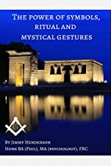 The Power of Symbols, Ritual and Mystical Gestures Kindle Edition