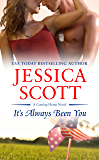 It's Always Been You (A Coming Home Novel Book 5)
