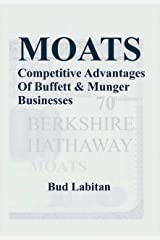 Moats : The Competitive Advantages of 70 Buffett & Munger Businesses Kindle Edition