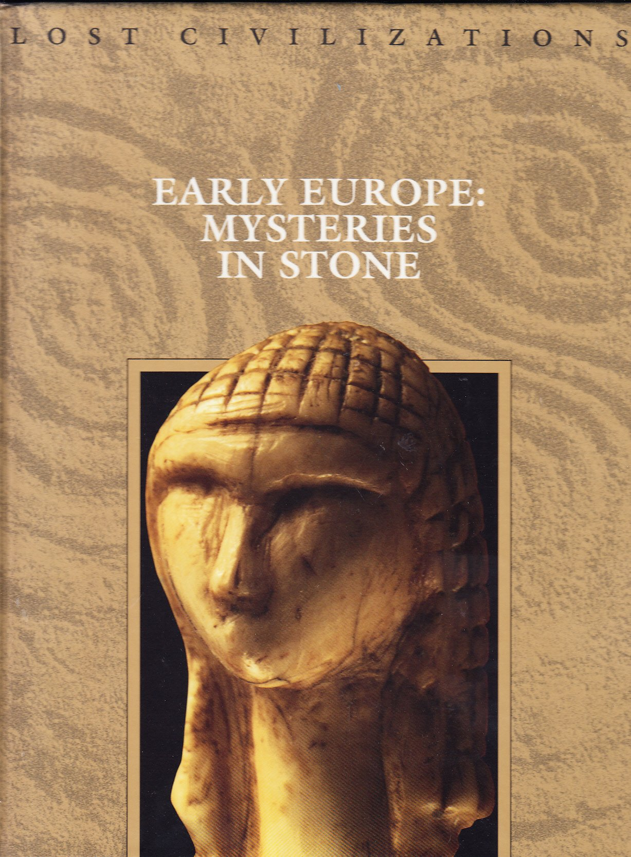 Early Europe: Mysteries in Stone (Lost Civilizations)