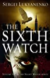 The Sixth Watch: (Night Watch 6)