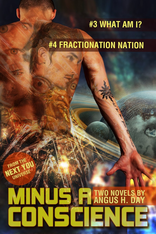 Minus A Conscience:  Volume Two: A Next You Novel (Next You Universe) pdf
