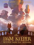 The Dam Keeper 3: Return from the Shadows