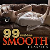 99 Must-Have Smooth Classics