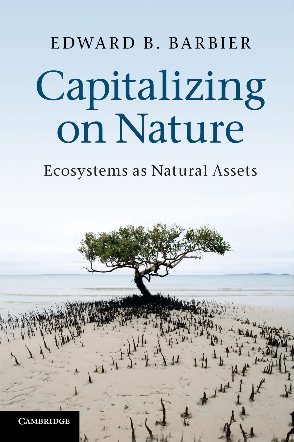 Read Online Capitalizing on Nature: Ecosystems as Natural Assets PDF