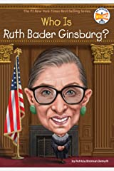 Who Is Ruth Bader Ginsburg? (Who Was?) Kindle Edition