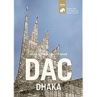 DAC DHAKA (South Asia Architectural Travel Guides) [Idioma