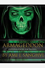 Armageddon: Dystopian Poetry for the Soul Kindle Edition