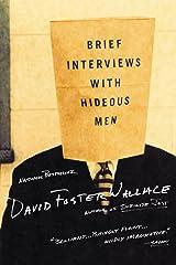 Brief Interviews with Hideous Men: Stories Kindle Edition