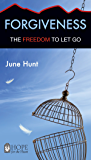 Forgiveness (June Hunt Hope for the Heart)