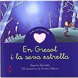En Gresol i la seva estrella (Cuentos para sentir)
