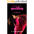 The Initiation of Anitha: A wife shared (Adventures of Anitha Book 1)