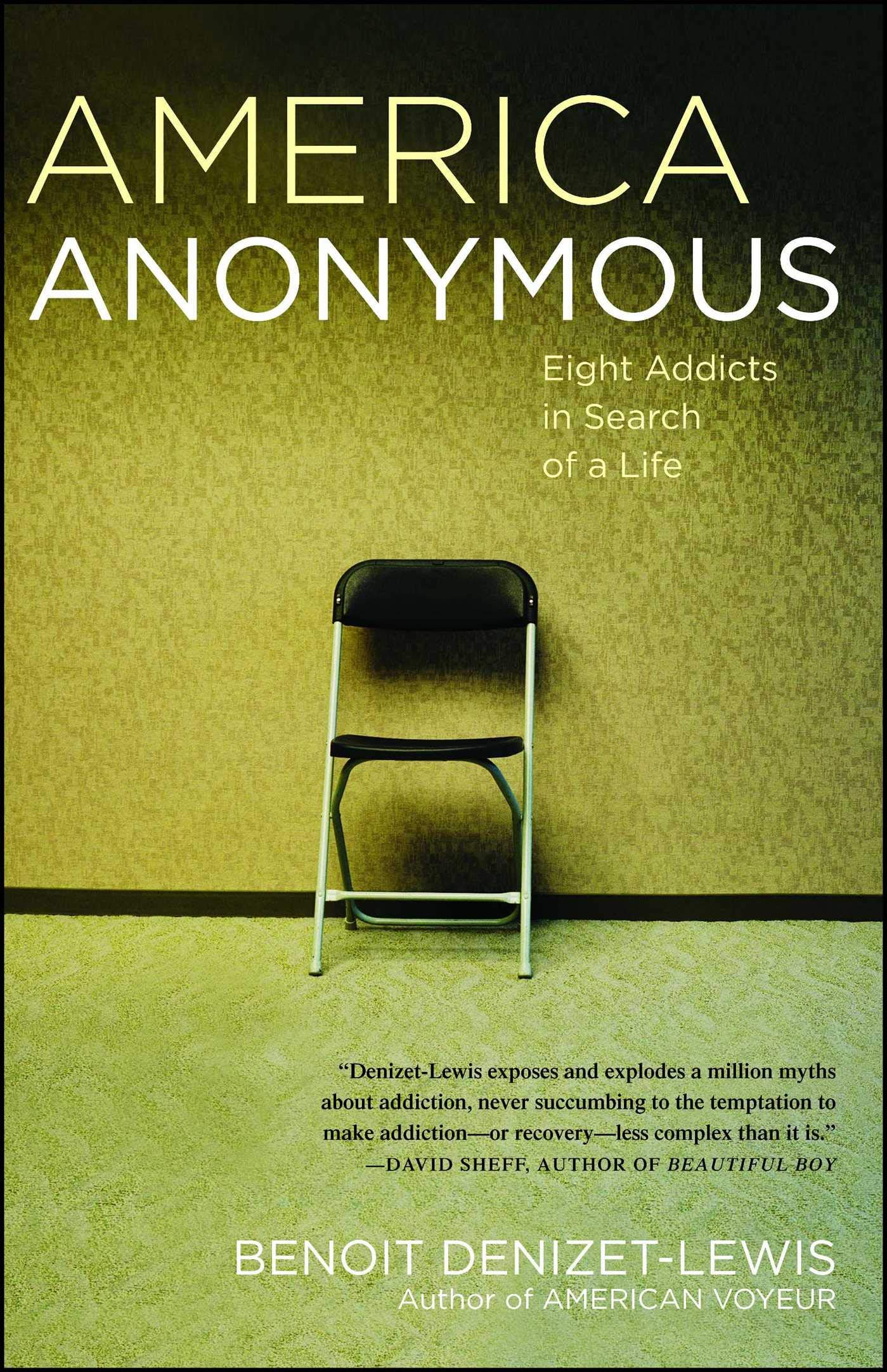 Download America Anonymous: Eight Addicts in Search of a Life ebook