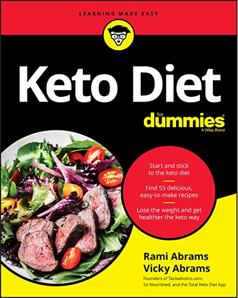 Keto Diet For Dummies: Abrams, Rami, Abrams, Vicky: 9781119578925:  Amazon.com: Books