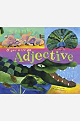 If You Were an Adjective (Word Fun) Kindle Edition