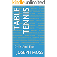 Table Tennis: Drills And Tips