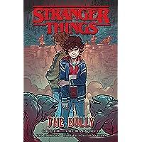 Stranger Things: The Bully (Graphic Novel)