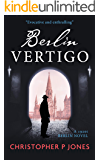 Berlin Vertigo: Psychological mystery set in pre-war Berlin (Berlin Tales Book 1)