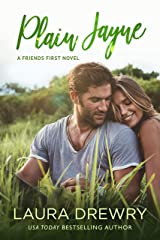 Plain Jayne (Friends First Book 1) Kindle Edition