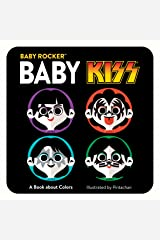 Baby KISS: A Book about Colors (Baby Rocker) Kindle Edition
