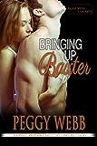 Bringing Up Baxter (Forever Friends Series Book 3)
