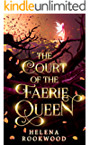 The Court of the Faerie Queen: The River Witch Books 1-3 (The River Witch Omnibus Book 1)