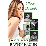 Theirs Forever (Daly Way Book 3)
