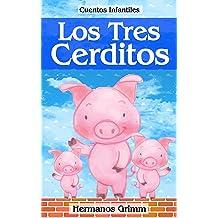 Los Tres Cerditos: Colección de Cuentos Infantiles (Spanish Edition) Sep 24, 2016