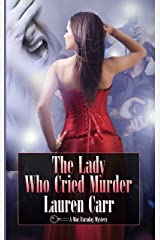 The Lady Who Cried Murder (A Mac Faraday Mystery Book 6) Kindle Edition