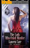 The Lady Who Cried Murder (A Mac Faraday Mystery Book 6)
