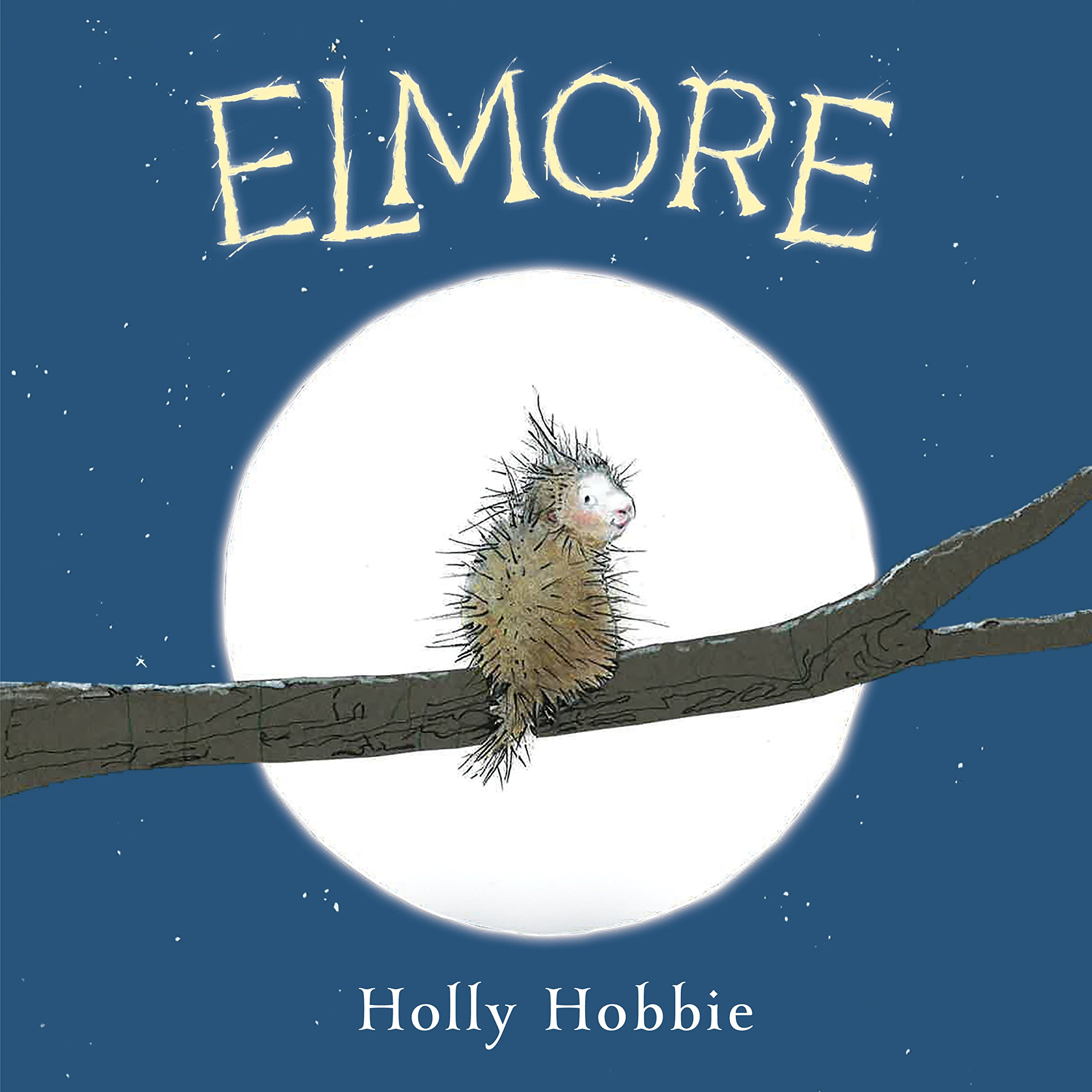 Elmore: Hobbie, Holly: 9781524718633: Amazon.com: Books