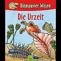 Die Urzeit: Dinosaurier-Wissen