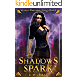 Shadows Spark (Wings of Darkness + Light Book 1)